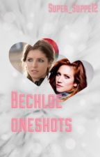 Bechloe oneshots by Super_Suppe12