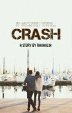 CRASH by jackdanconnor