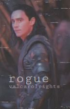 ROGUE - An Avengers fanfic - Loki x Reader by StillWondering87