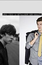Are you a Stalker or What? (boyxboy) by ElixirLove