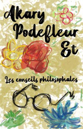 Akary Podefleur et les Conseils Philosophales by Akaracthe