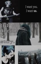 if I decide to stay || Michael Clifford || imagina by cxlumfood