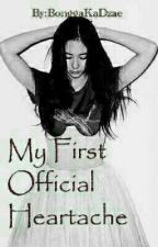 My First Official Heartache  by BonggaKaDzae