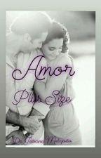 _Amor Plus Size_ by Jeisa_Mesk