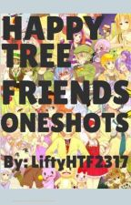 Happy Tree Friends ONESHOTS by liftyHTF2317