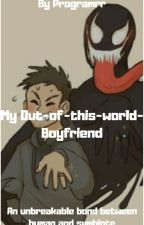 My Out-of-this-world Boyfriend by Programrr