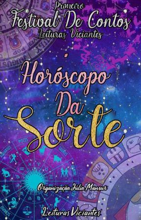 HORÓSCOPO DA SORTE - FESTIVAL DE CONTOS LV by leiturasviciantesofc
