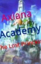 Axiana Academy: The Lost Princess by sica_iceprincess