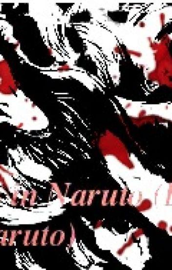 Naruto~ Saiyan in Naruto world (DBZ AND NARUTO) COMPLETE