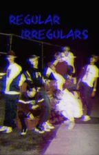 Regular Irregulars |NCT Dream x Reader| by Nagi_Haruka