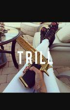 TRILL (urban) by MariThaGoddess