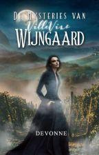 De Mysteries van VilleVins Wijngaard by ddevonnel