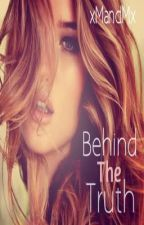Behind The Truth- A Harry Styles Fan Fiction (EDITING) by xMandMx