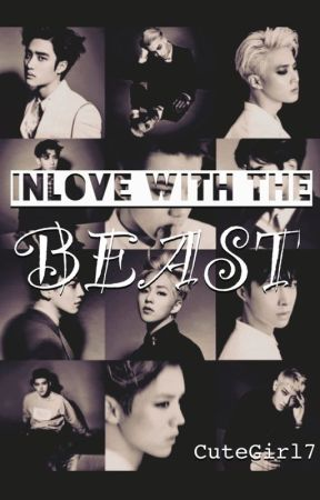Inlove With The Beast [EXO FF] (O N H O L D) by CuteGirl_7