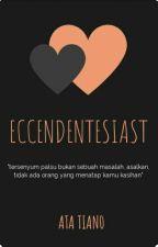 Eccendentesiast by AtaTian0