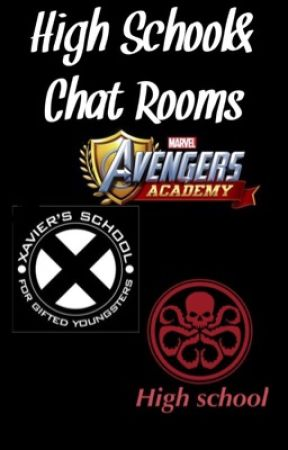 High school&Chat rooms(MCU/X-Men) by -Disappear_Anarchy-