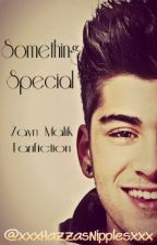 Something Special (Zayn Malik Fanfic) by lustfulnarry
