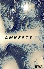 Amnesty by ifoundyouanyways