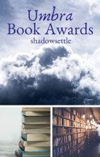 Umbra Book Awards 2019 [JUDGING] by shadowsettle