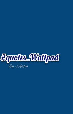Quotes Wattpad Mengagumi Seseorang Wattpad