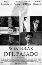 Sombras Del Pasado || Colton Haynes by ItYourself