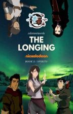 The Longing ⇝ BOOK 2 > LOK by xdistantwords