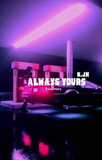 √ Always Yours | Na Jaemin