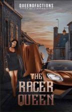 The Racer Queen by queenofactions