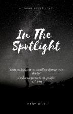In The Spotlight by babykike