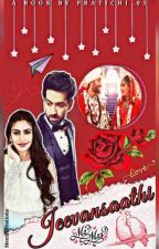 Jeevansaathi •|Shivika Fanfiction|• by Pratichi_05