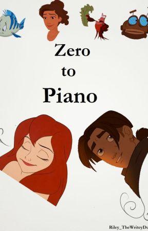 Zero to  Piano by Riley_TheWriteyDude