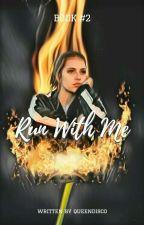 Run With Me ➵ Newt [2] by queendisco