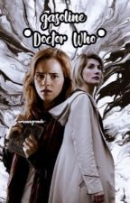 gasoline ·doctor who· by -arianagrxnde-