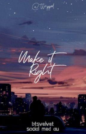 make it right ; btsvelvet by ttripped