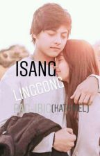 Isang Linggong Pag-ibig (Kathniel) (COMPLETE✔) by prettierthanblack