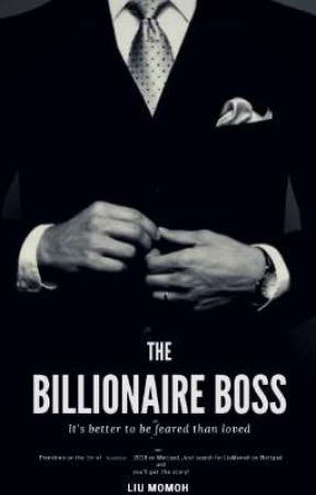 The Billionaire Boss by LiuMomoh