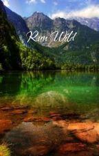 Run Wild by elloimasha