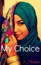 My Choice by RevolutionRockStar