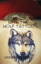 The Girl with The Wolf Tattoo by greengirl2495