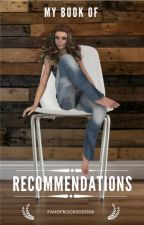 My Book Of Recommendations by fanofbooks020508