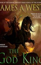 The God King - Book One: Heirs of the Fallen by jwestbooks