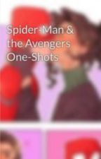 Spider-Man & the Avengers One-Shots by ___spidey___
