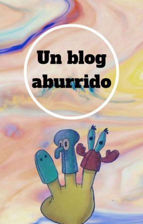 un blog aburrido by -prettyjanehopper