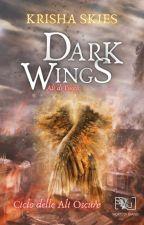 Dark Wings - Ali di Fuoco by krishaskies