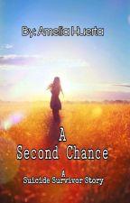 A Second Chance by Amelia_Huerta
