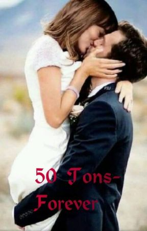 50 Tons- Forever by SimplesmenteRosie