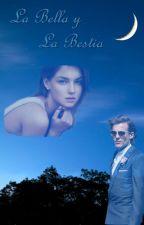 La Bella y La Bestia (Louis Tomlinson) by BrinneffStyles