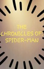 The Chronicle's of: SPIDER-MAN  by alex915