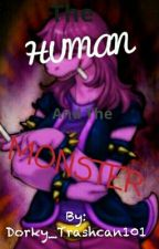 The Human and The Monster (Susie X Reader)  by Bisexual_Disaster200
