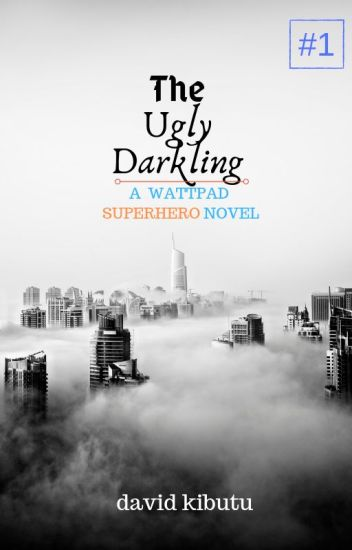 THE UGLY DARKLING